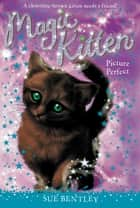 Picture Perfect #13 ebook by Sue Bentley,Angela Swan,Andrew Farley
