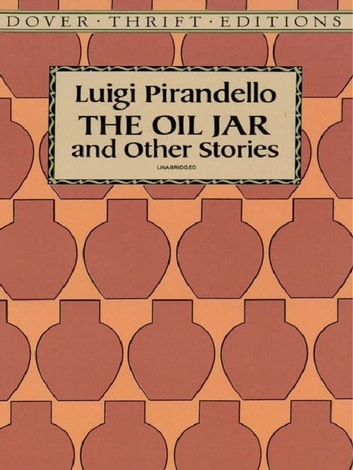 The Oil Jar and Other Stories ebook by Luigi Pirandello