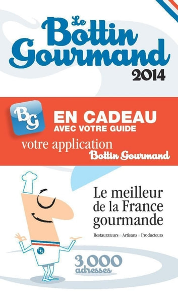 Le Bottin Gourmand France 2014 ebook by Collectif
