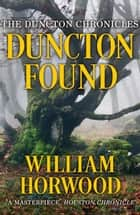 Duncton Found ebook by William Horwood