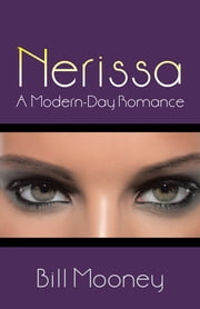 Nerissa - A Modern-Day Romance ebook by Bill Mooney