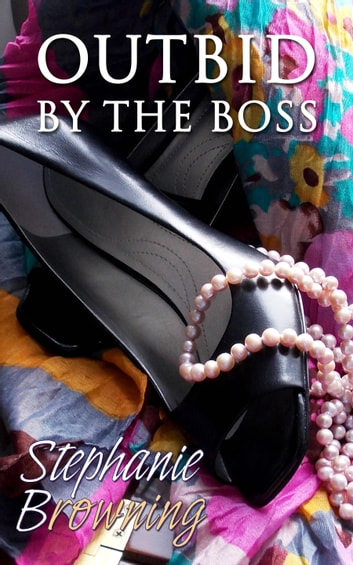 Outbid by the Boss ebook by Stephanie Browning