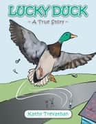 Lucky Duck ebook by Kathy Trevathan
