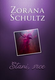 Stani, srce ebook by Zorana Schultz