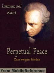 Perpetual Peace (Mobi Classics) ebook by Immanuel Kant,William Hastie (Translator)