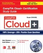 CompTIA Cloud+ Certification Study Guide (Exam CV0-001) ebook by Nate Stammer, Scott Wilson