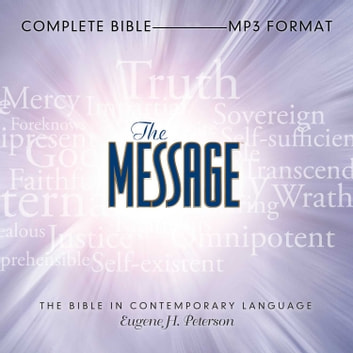 The Message Bible - Complete Bible audiobook by Eugene H Peterson