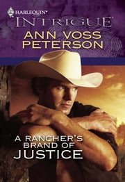 A Rancher's Brand of Justice ebook by Ann Voss Peterson