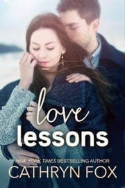 Love Lessons, New Adult Romance ebook by Cathryn Fox