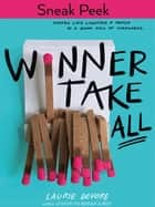 Winner Take All Chapter Sampler ebook by Laurie Devore