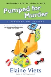 Pumped For Murder - A Dead-End Job Mystery ebook by Elaine Viets