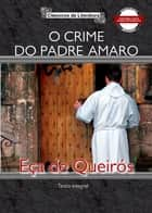 O crime do padre Amaro ebook by Eça de Queirós