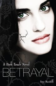 Dark Touch: Betrayal ebook by Amy Meredith