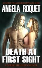 Death at First Sight - Spero Heights, #2 ebook by Angela Roquet