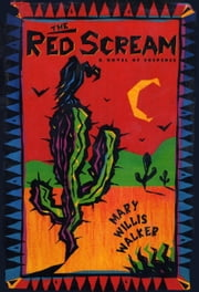 The Red Scream ebook by Mary Willis Walker