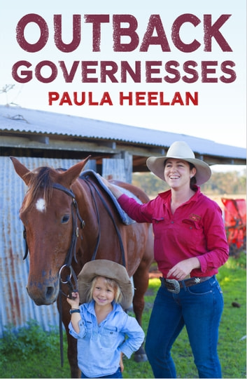 Outback Governesses ebook by Paula Heelan