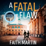 A Fatal Flaw audiobook by Faith Martin