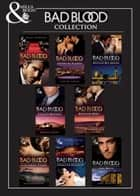 Bad Blood Collection (Mills & Boon e-Book Collections) ebook by Sarah Morgan, Caitlin Crews, Abby Green,...