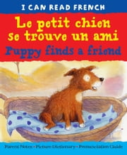 Le petit chien se trouve un ami (Puppy finds a friend) ebook by Catherine Bruzzone,John Bendall-Brunello,Christophe Dillinger