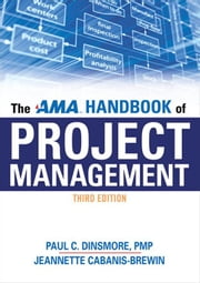 The AMA Handbook of Project Management ebook by Paul C. DINSMORE PMP,Jeannette CABANIS-BREWIN