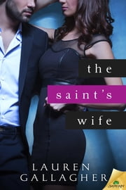 The Saint's Wife ebook by Lauren Gallagher