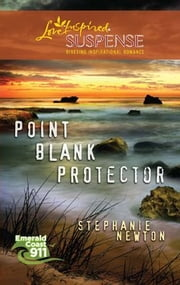 Point Blank Protector ebook by Stephanie Newton