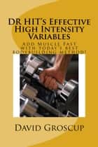DR HIT's Effective High Intensity Variables ebook by