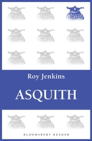 Asquith ebook by Roy Jenkins