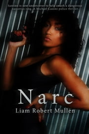 Narc ebook by Liam Robert Mullen