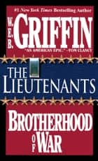 The Lieutenants ebook by