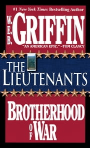 The Lieutenants ebook by W.E.B. Griffin