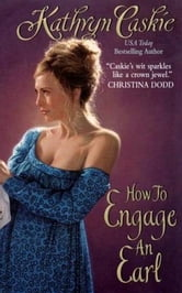 How to Engage an Earl ebook by Kathryn Caskie