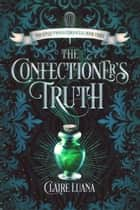 The Confectioner's Truth ebook by