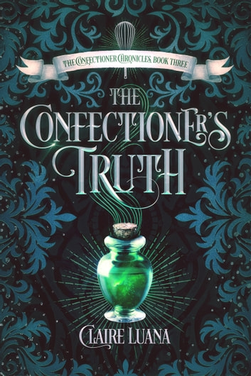 The Confectioner's Truth ebook by Claire Luana
