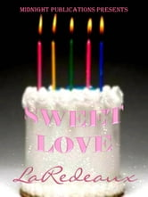 Sweet Love ebook by LaRedeaux