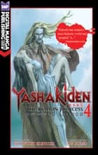 Yashakiden: The Demon Princess Vol. 4 Omnibus Edition ebook by Hideyuki Kikuchi, Jun Suemi