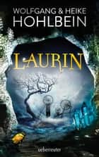 Laurin ebook by Wolfgang Hohlbein, Heike Hohlbein
