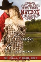 Mail Order Matron - Brides of Beckham, #9 ebook by