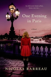 One Evening in Paris - A Novel ebook by Nicolas Barreau