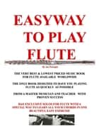 THE EASYWAY TO PLAY FLUTE ebook by Joseph G Procopio