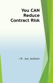 You Can Reduce Contract Risk ebook by R. Joy Jackson, FCIP, RF