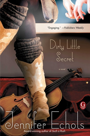 Dirty Little Secret ebook by Jennifer Echols