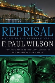 Reprisal - A Novel of the Adversary Cycle ebook by F. Paul Wilson
