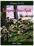 Lopez Jordan ebook by Karl May
