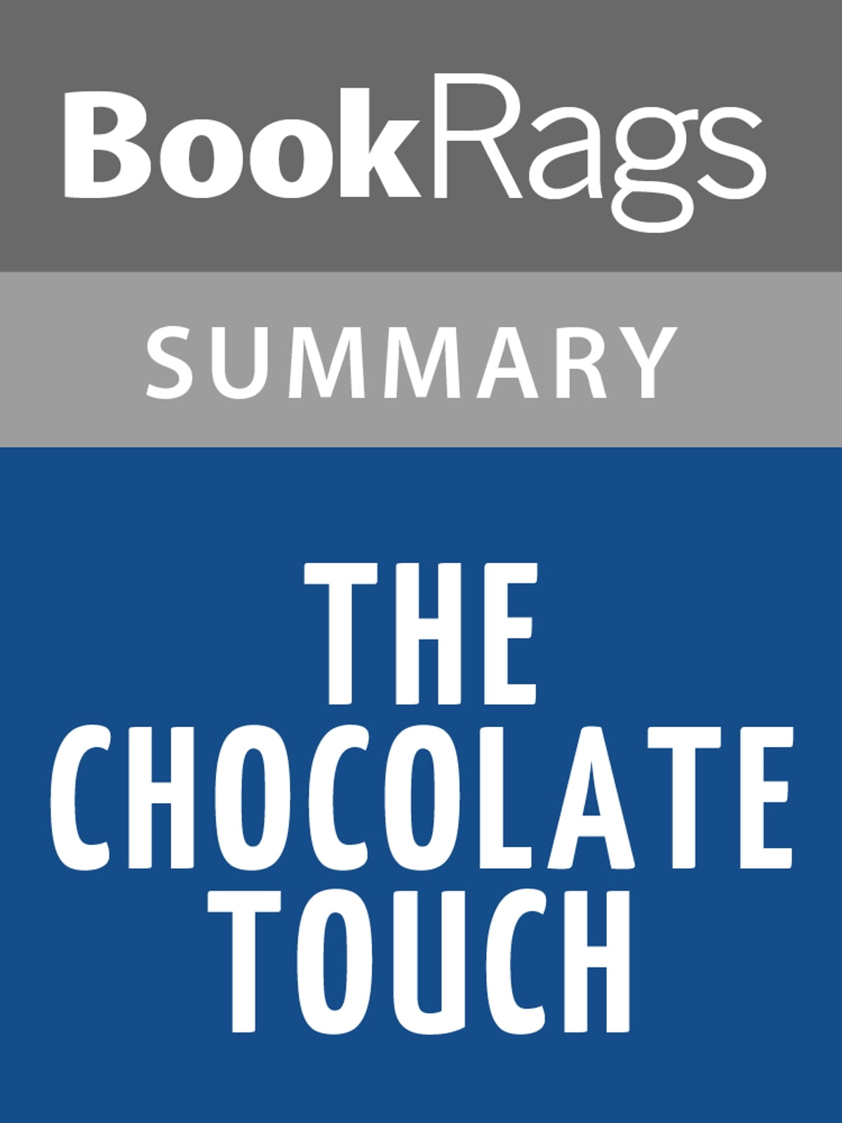 The Chocolate Touch by Patrick Skene Catling l Summary & Study Guide eBook  by BookRags - 1230000331968 | Rakuten Kobo