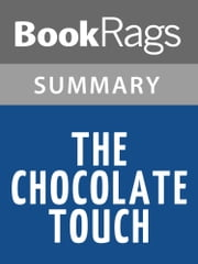 The Chocolate Touch by Patrick Skene Catling l Summary & Study Guide ebook by BookRags