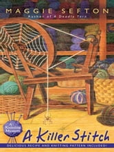 A Killer Stitch ebook by Maggie Sefton