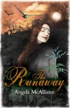 The Runaway ebook by Angela McAllister