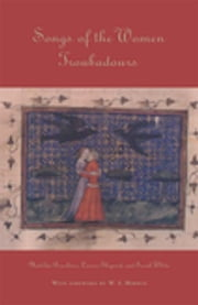 Songs of the Women Troubadours ebook by Matilda Tomaryn Bruckner,Laurie Shepard,Sarah White