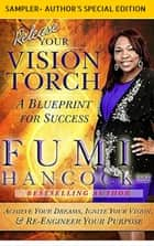 Vision Torch(TM) series Book Series: SAMPLER- AUTHOR'S SPECIAL EDITION ebook by Fumi Hancock